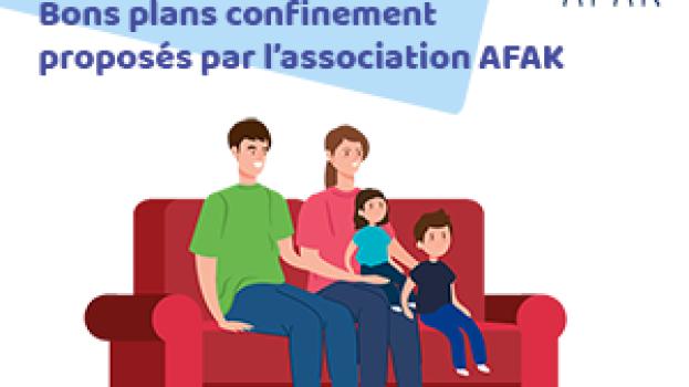 AFAK vous propose une sélection de liens utiles pour bien vivre votre confinement.